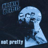 Broken Bottles - Not Pretty (Cover Artwork)