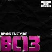 Brokencyde - BC 13 (Cover Artwork)