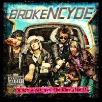 Brokencyde - I'm Not a Fan, But the Kids Like It! (Cover Artwork)