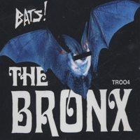 The Bronx - Bats! (Cover Artwork)