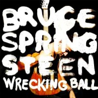 Bruce Springsteen - Wrecking Ball (Cover Artwork)