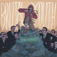 Brutal Youth - Stay Honest [EP] (Cover Artwork)