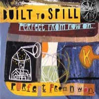 Built to Spill - Perfect from Now On (Cover Artwork)