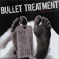 Bullet Treatment - The Mistake (Cover Artwork)