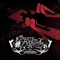 Bullet for My Valentine - The Poison (Cover Artwork)