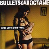 Bullets and Octane - In the Mouth of the Young (Cover Artwork)