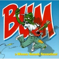 Bum - Wanna Smash Sensation! (Cover Artwork)