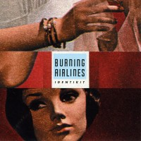 Burning Airlines - Identikit (Cover Artwork)