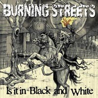 Burning Streets - Is It in Black and White (Cover Artwork)