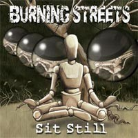 Burning Streets - Sit Still (Cover Artwork)