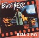 The Business - Hell 2 Pay (Cover Artwork)