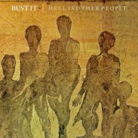 Bust It! - Hell Is Other People [7-inch] (Cover Artwork)