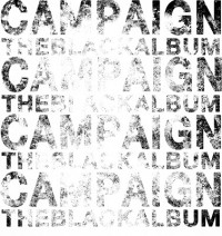 Campaign - The Black Album [7-inch] (Cover Artwork)