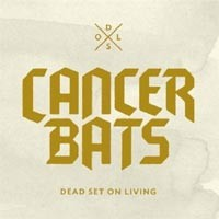 Cancer Bats - Dead Set on Living (Cover Artwork)