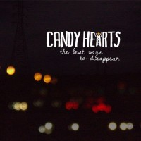 Candy Hearts - The Best Ways to Disappear (Cover Artwork)