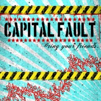 Capital Fault - Bring Your Friends. (Cover Artwork)