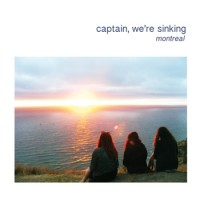 Captain, We're Sinking - Montreal [7-inch] (Cover Artwork)