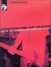 Captain Everything! / Divit / Belvedere - Live At The Camden Underworld DVD (Cover Artwork)