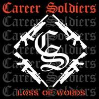 Career Soldiers - Loss of Words (Cover Artwork)