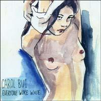 Carol Bui - Everyone Wore White (Cover Artwork)