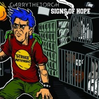 Carry the Torch / Signs of Hope - Split [7-inch] (Cover Artwork)