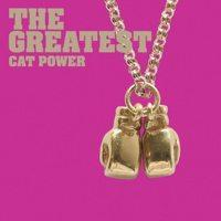 Cat Power - The Greatest (Cover Artwork)