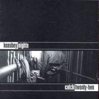 Catch 22 - Keasbey Nights (Cover Artwork)