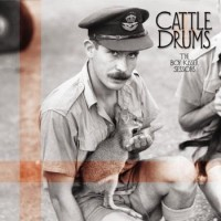 Cattle Drums - The Boy Kisser Sessions (Cover Artwork)