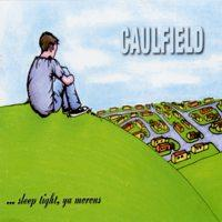 Caulfield - ... sleep tight ya morons (Cover Artwork)