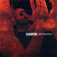 Champion / Betrayed - Split (Cover Artwork)