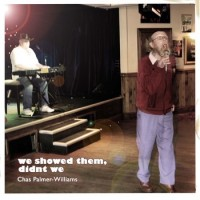 Chas Palmer-Williams - We Showed Them, Didn't We (Cover Artwork)