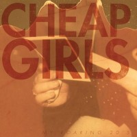 Cheap Girls - My Roaring 20's [12 inch] (Cover Artwork)