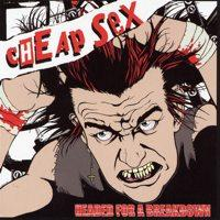 Cheap Sex - Headed for a Breakdown (Cover Artwork)