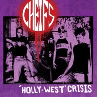 Cheifs - 'Holly-West' Crisis [vinyl reissue] (Cover Artwork)