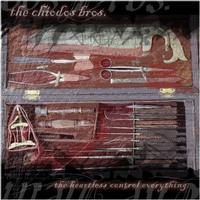 Chiodos - The Heartless Control Everything (as Chiodos Bros) (Cover Artwork)