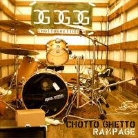 Chotto Ghetto - Rampage (Cover Artwork)