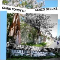 Chris Forsyth - Kenzo Deluxe (Cover Artwork)