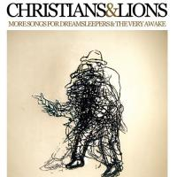 Christians and Lions - More Songs for the Dreamsleepers & the Very Awake (Cover Artwork)