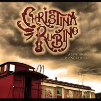 Christina Rubino - Alive From The Scrapheap (Cover Artwork)