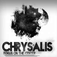 Chrysalis - Focus On The Center (Cover Artwork)