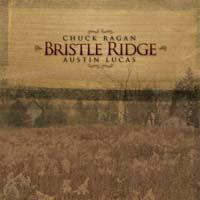 Chuck Ragan / Austin Lucas - Bristle Ridge (Cover Artwork)