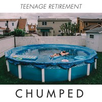 Chumped - Teenage Retirement (Cover)
