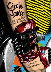 Circle Jerks - My Career as a Jerk [DVD] (Cover Artwork)