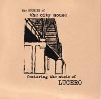 City Mouse f/ Lucero - Stories of City Mouse [7 inch] (Cover Artwork)