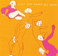 Clap Your Hands Say Yeah - Clap Your Hands Say Yeah (Cover Artwork)