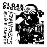 Cloak/Dagger - Kamikazes [7 inch] (Cover Artwork)