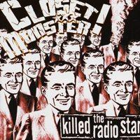 Closet Monster - Killed The Radio Star (Cover Artwork)