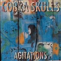 Cobra Skulls - Agitations (Cover Artwork)