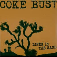Coke Bust - Lines in the Sand [12 inch] (Cover Artwork)