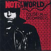 Coliseum / Doomriders - Not of This World (Cover Artwork)